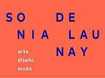 Sonia Delaunay. Art, design and fashion.